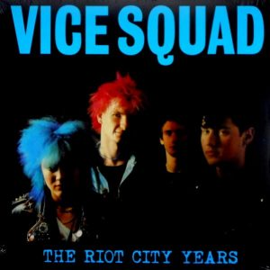 VICE SQUAD the riot city years LP