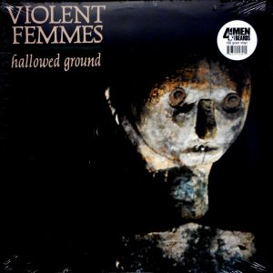 VIOLENT FEMMES hallowed ground LP