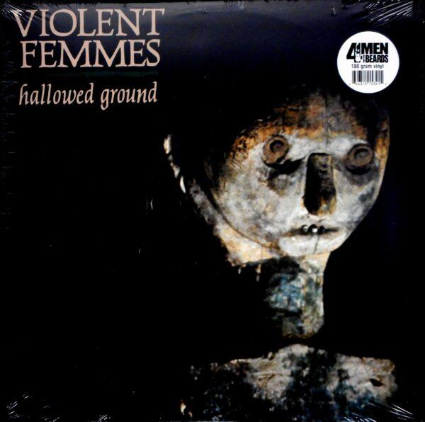 VIOLENT FEMMES hallowed ground LP