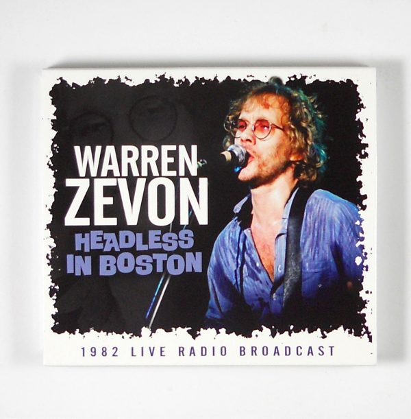 ZEVON, WARREN headless in boston CD
