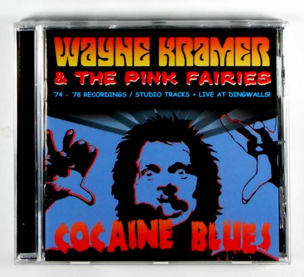 KRAMER, WAYNE & THE PINK FAIRIES cocaine blues CD