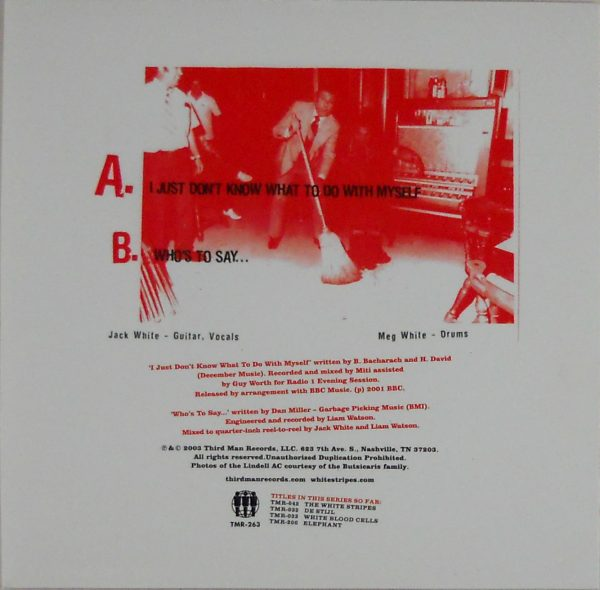 """WHITE STRIPES, THE I just don't know what to do with myself 7"""" inch back"""