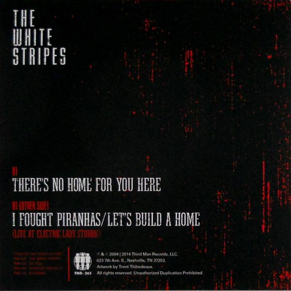 """WHITE STRIPES, THE there's no home for you here 7"""" back"""