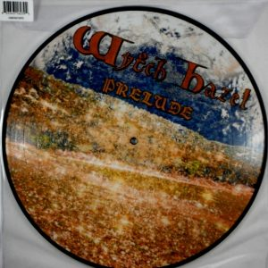 WYTCH HAZEL prelude - pic disc LP
