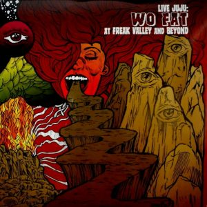 WO FAT live juju - freak valley and beyond LP