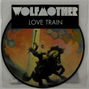 WOLFMOTHER love train - pic disc 7""
