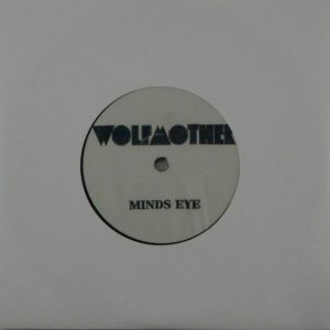 WOLFMOTHER mind's eye 7""