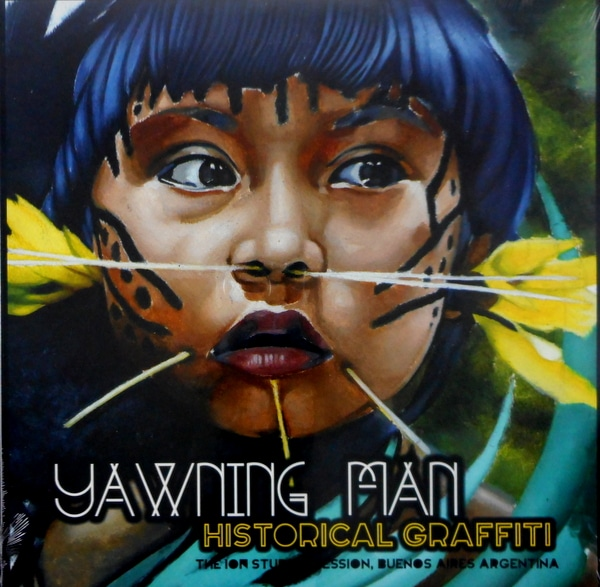 YAWNING MAN historical graffiti LP