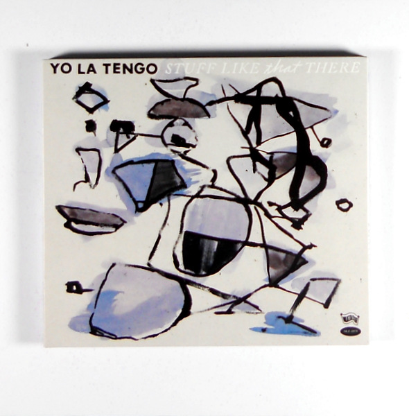 YO LA TENGO stuff like that there CD